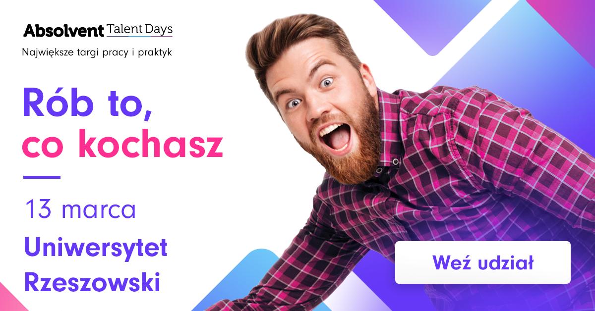 Już 13 marca widzimy się w Rzeszowie na kolejnej edycji Absolvent Talent Days –  największych targów pracy i praktyk w Polsce!