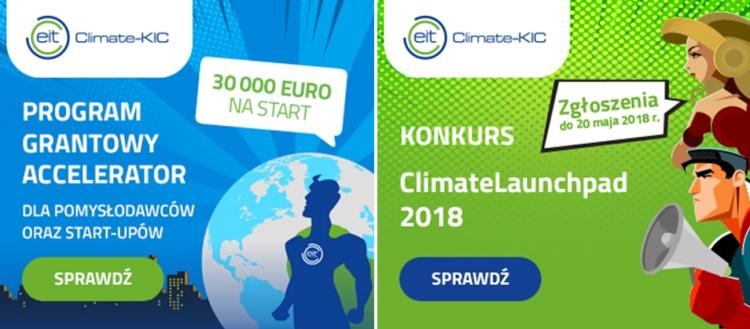 Ruszył nabór do programu grantowego Climate-KIC Accelerator Programme i konkursu ClimateLaunchpad. Szukamy startupów z obszaru ochrony środowiska.