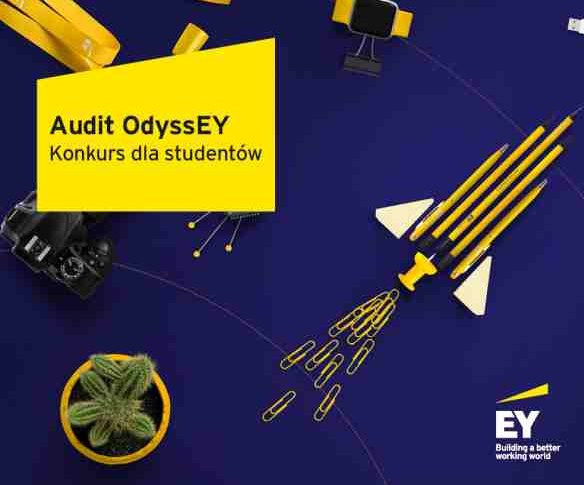 Wykorzystaj szansę na sprawdzenie się w audycie. Weź udział w konkursie Audit OdyssEY
