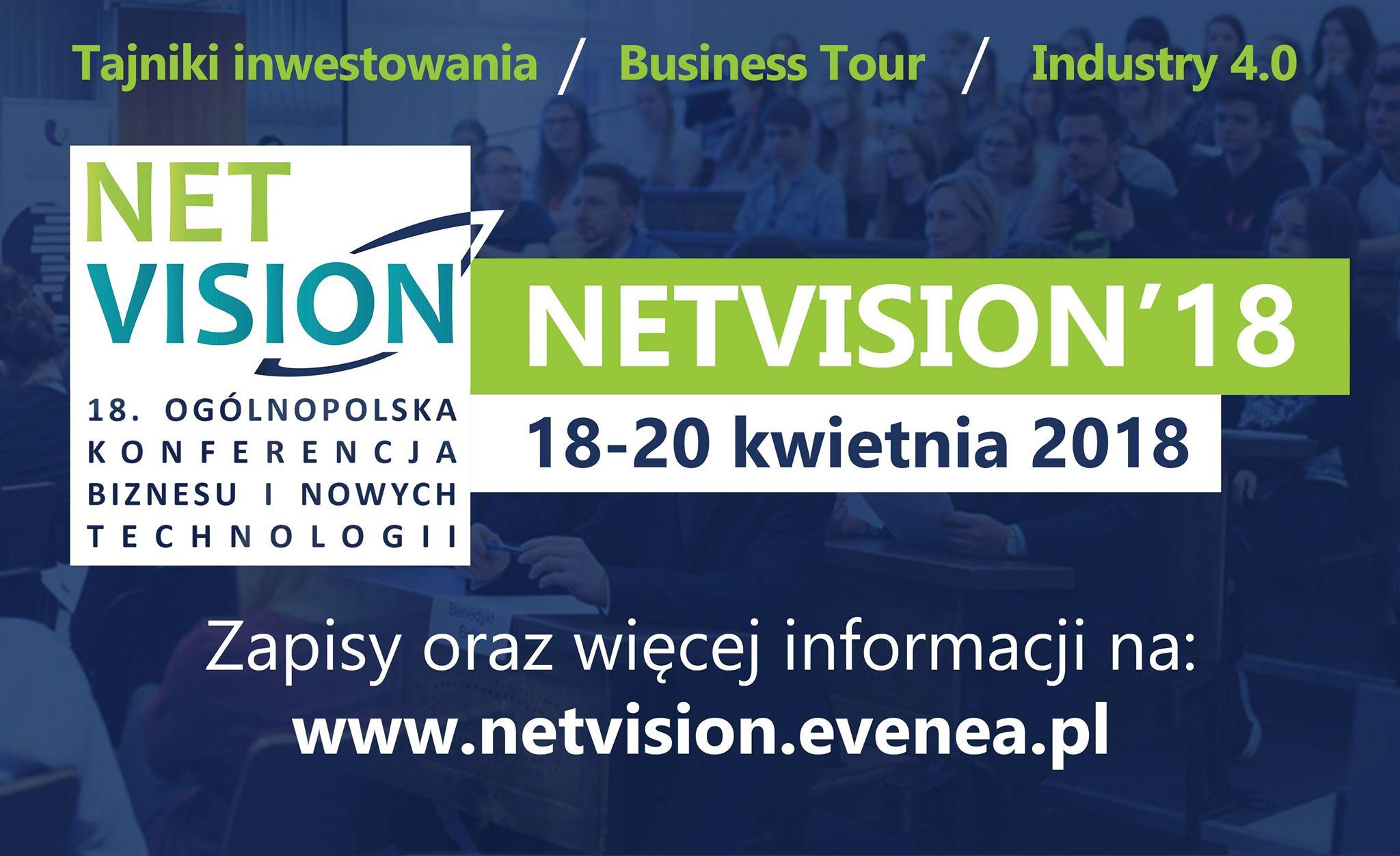 Konferencja Biznesu i Nowych Technologii NetVision'18