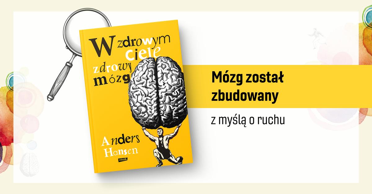 Skandynawski bestseller, który odkrywa tajemnice mózgu
