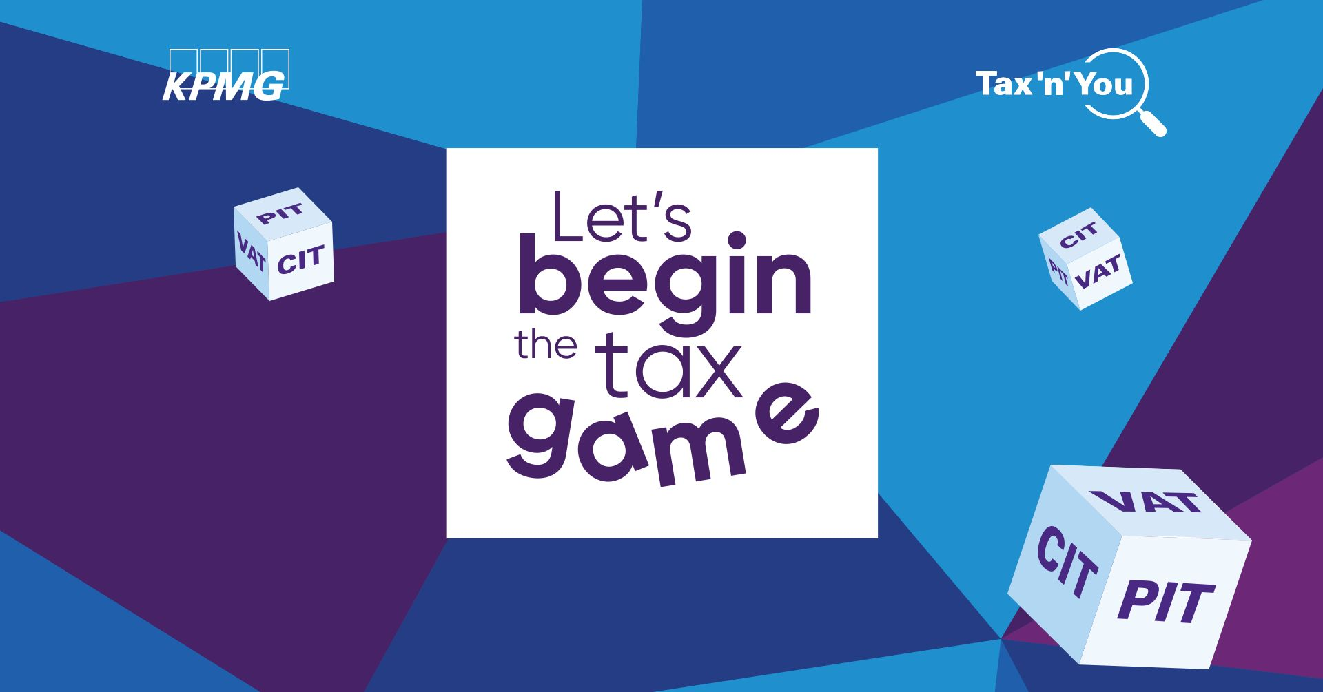 Tax'n'You 2019 | Let's begin the tax game!