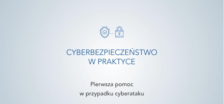 """Warszawski Instytut Bankowości, """"Cyberbezpieczeństwo w praktyce"""" odc. 3 ‒ """"Pierwsza pomoc w przypadku cyberataku"""""""