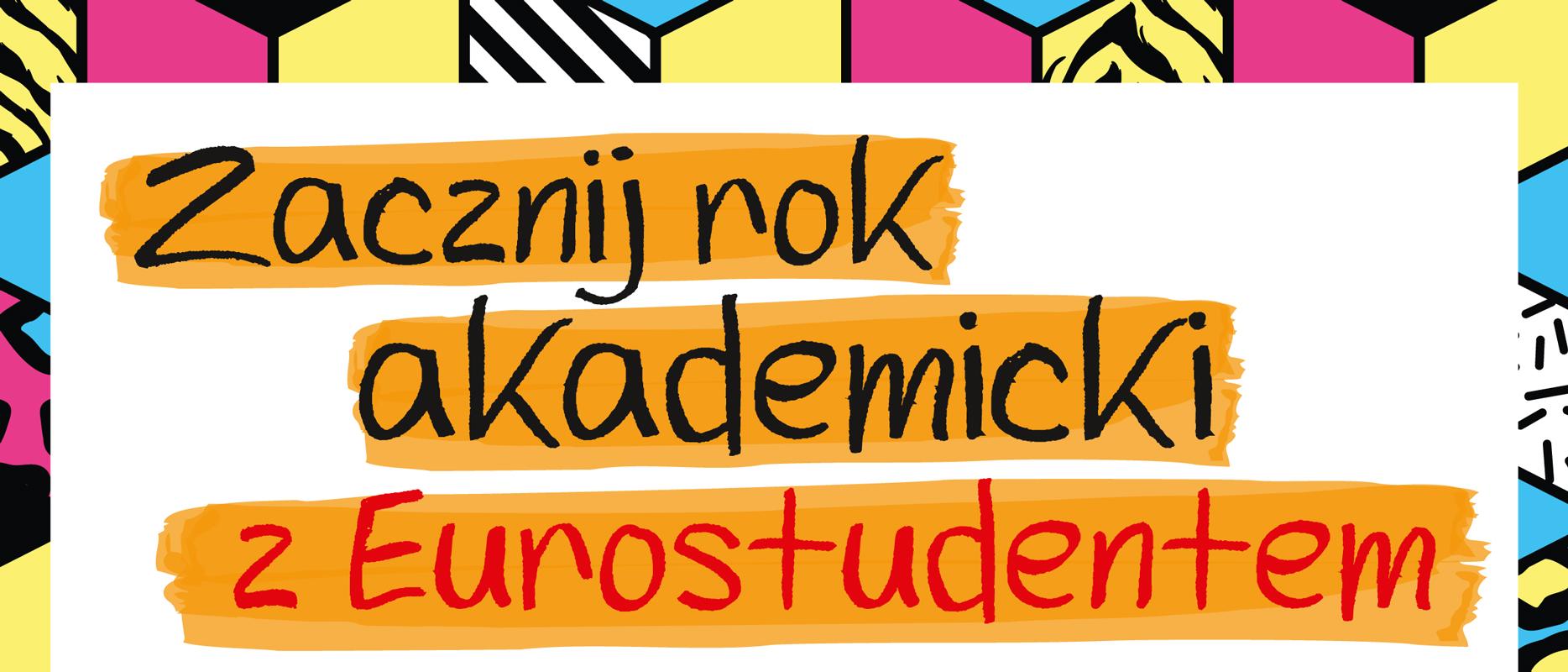 Zacznij rok akademicki z Eurostudentem!
