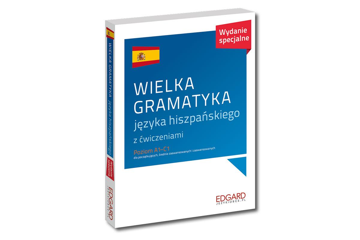 Wielka gramatyka języka hiszpańskiego Wydawnictwo Edgard