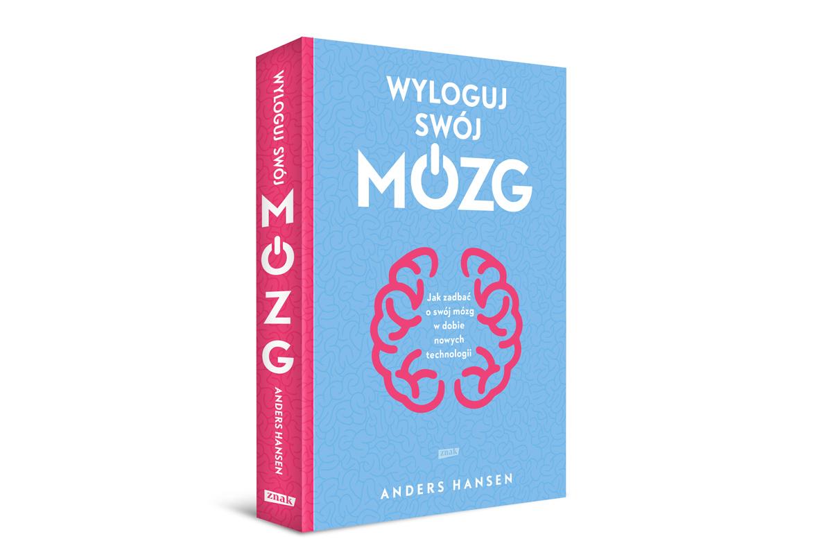 """""""Wyloguj swój mózg"""" od Wydawnictwa Znak!"""