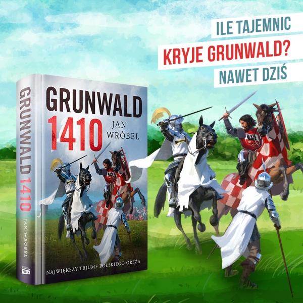 Grunwald 1410 – poznaj sekrety legendarnej bitwy