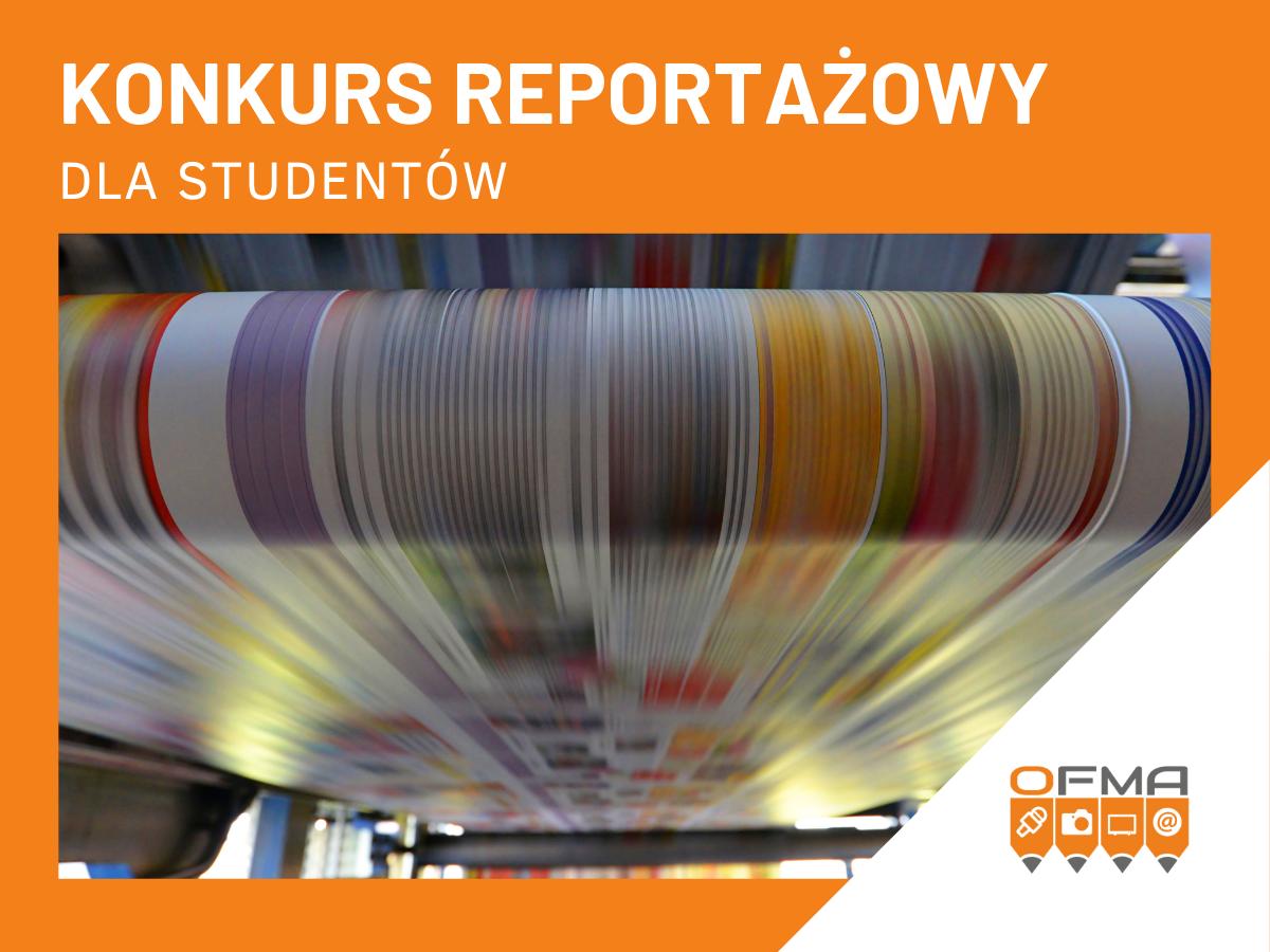 Konkurs reportażowy dla studentów!