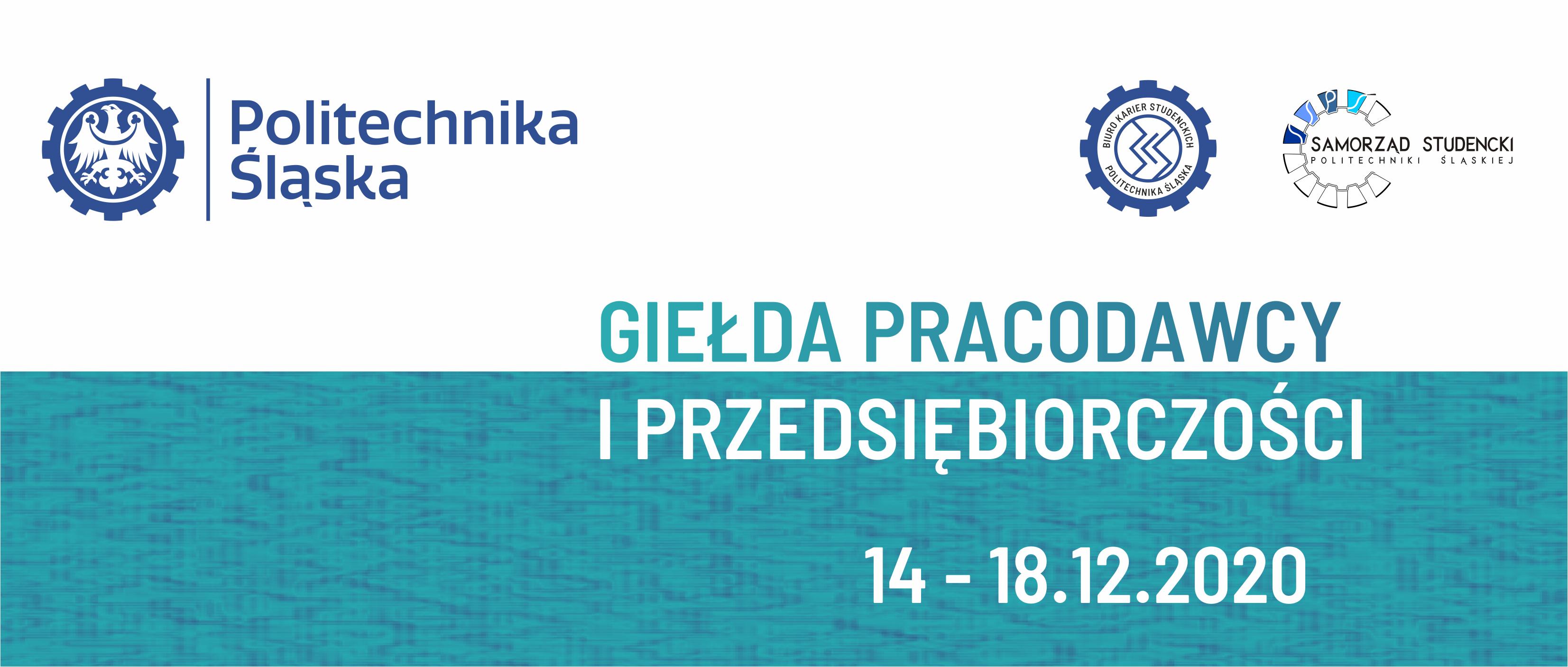14. edycja Giełdy Pracodawcy i Przedsiębiorczości Politechniki Śląskiej już 14 – 18 grudnia