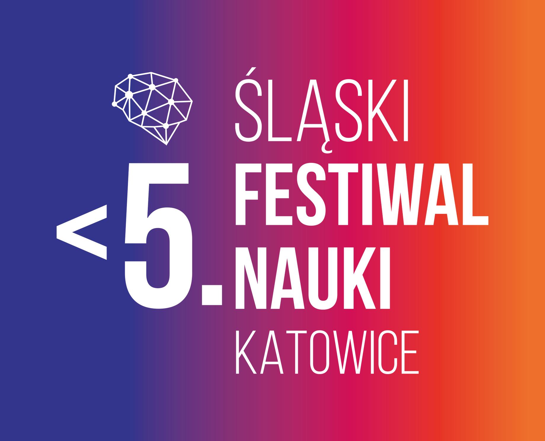 Śląski Festiwal Nauki KATOWICE z nowym terminem i... przedrostkiem