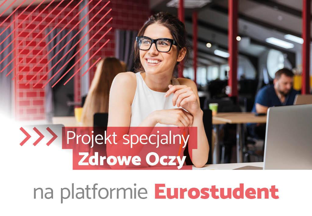 Projekt specjalny Zdrowe Oczy już na eurostudent.pl!