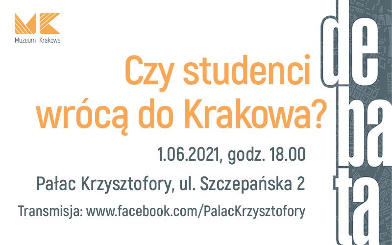 """Debata """"Czy studenci wrócą do Krakowa?"""" już 1 czerwca w Muzeum Krakowa!"""